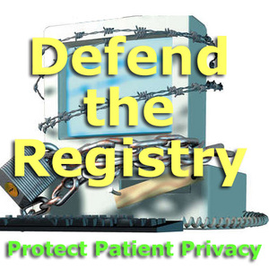 Defend the Registry: Protect Patient Privacy.jpeg