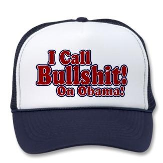 i_call_bullshit_on_obama_hat-p148633741390165761vdfy_325.jpeg