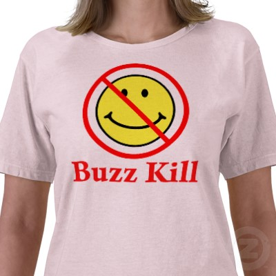 buzz_kill_tshirt-p235592999810217829zw717_400.jpeg