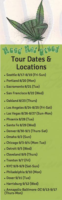 WeedNotGreedTourDates&Locations.jpg