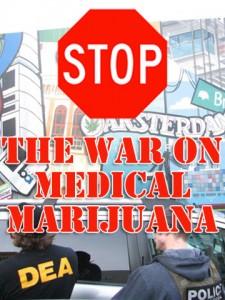 stop-the-war-on-medical-marijuana-2-225x300.jpeg