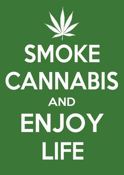 Smoke-Cannabis-And-Enjoy-Life.jpeg